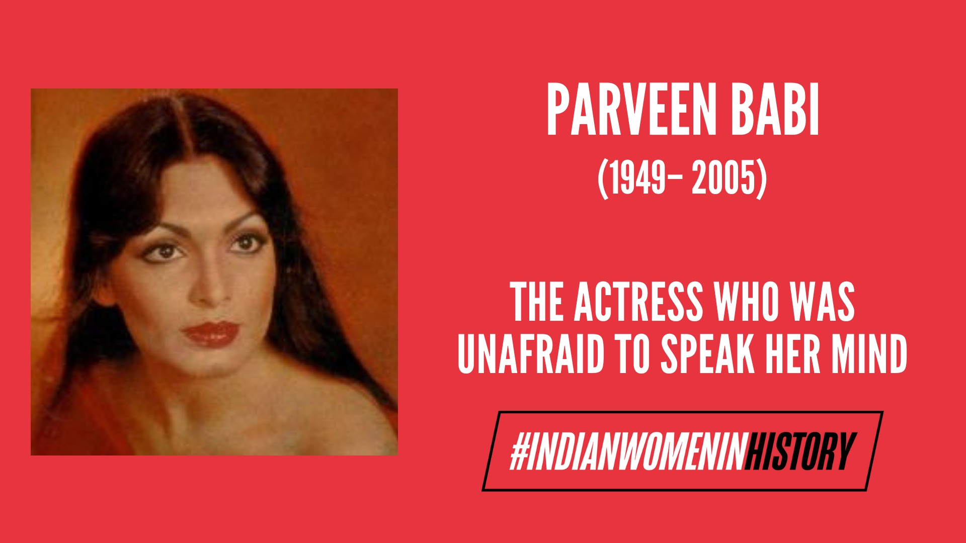 Parveen Babi: The Actress Who Was Unafraid To Speak Her Mind | #IndianWomenInHistory
