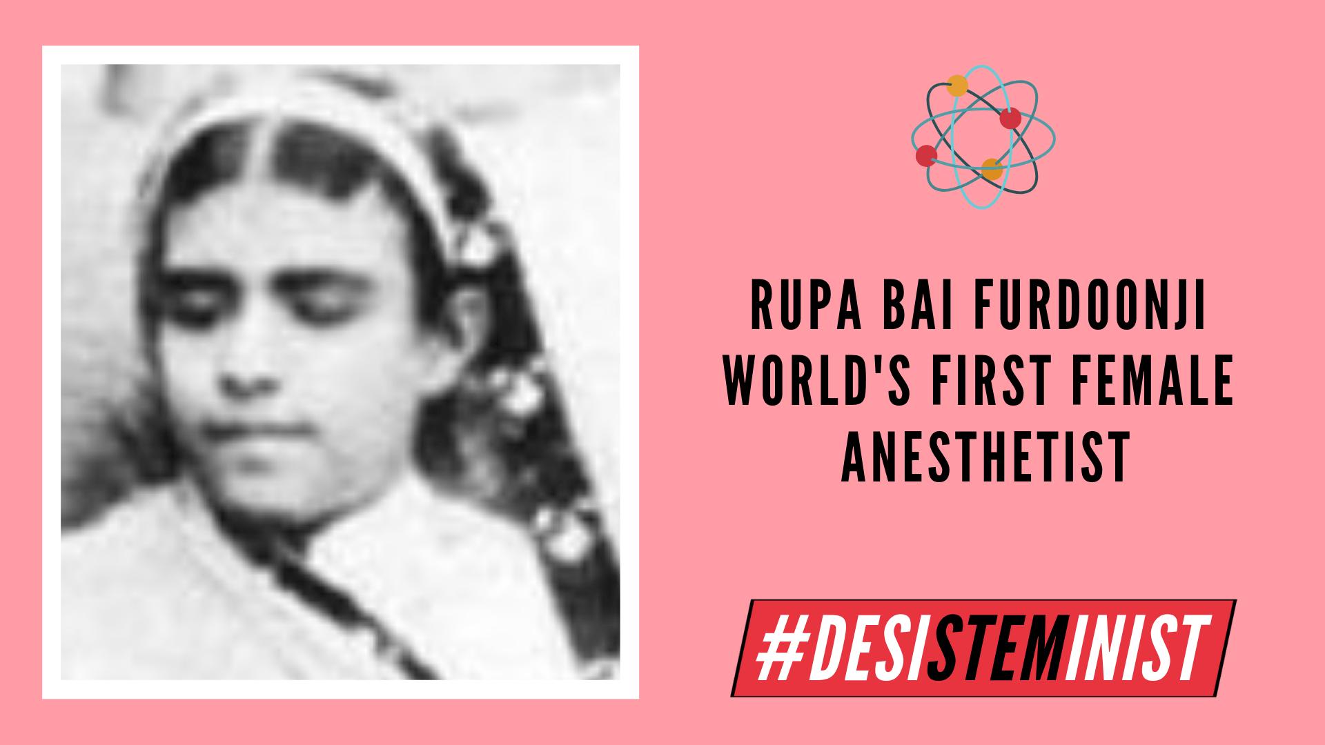 Rupa Bai Furdoonji: World's First Female Anesthetist | #DesiSTEMinist