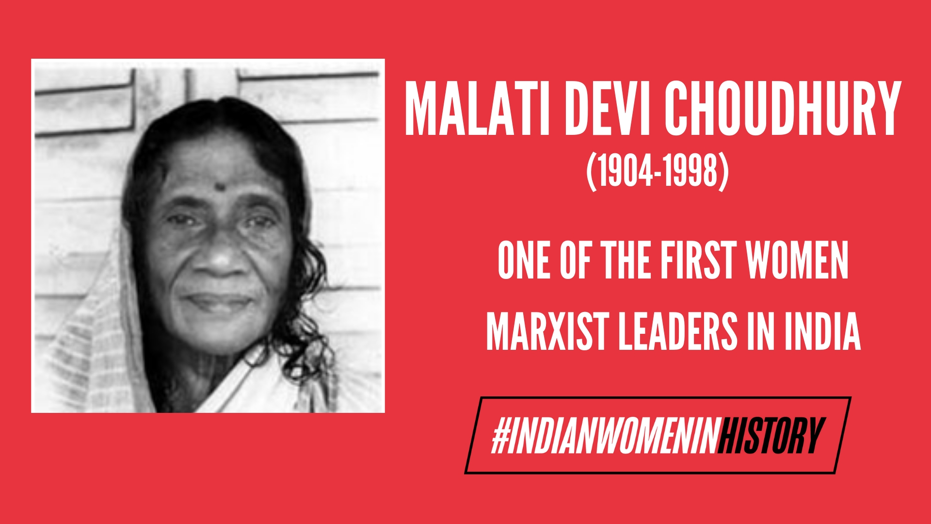 Malati Devi Choudhury: One Of The First Women Marxist Leaders In India | #IndianWomenInHistory