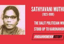 Sathyavani Muthu: The Dalit Politician Who Stood Up To Karunanidhi | #IndianWomenInHistory