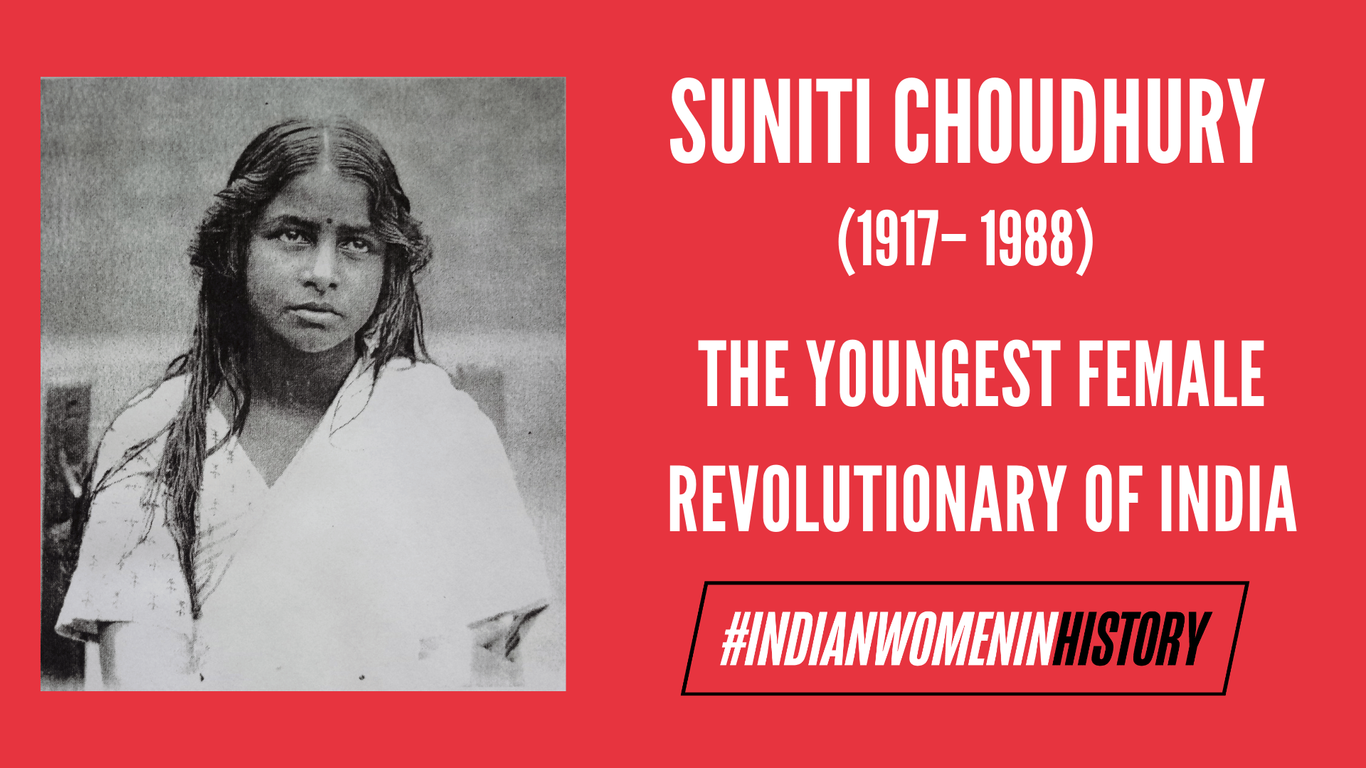 Suniti Choudhury: The Youngest Female Revolutionary Of India | #IndianWomenInHistory
