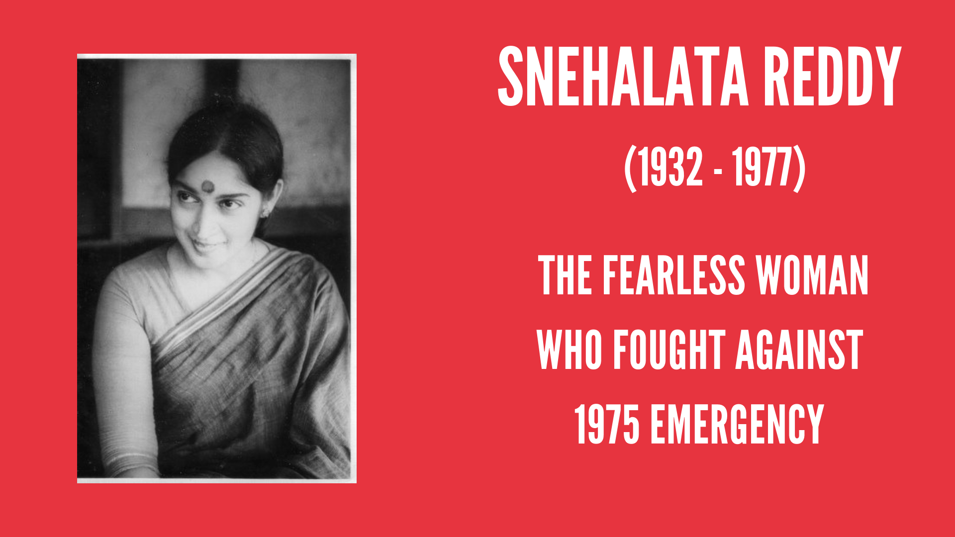 Snehalata Reddy: The Fearless Woman Who Fought Against 1975 Emergency|#IndianWomenInHistory