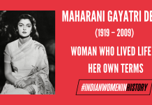 Maharani Gayatri Devi: Woman Who Lived Life On Her Own Terms |#IndianWomenInHistory