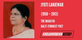 Jyoti Lanjewar: The Marathi Dalit-Feminist Poet | #IndianWomenInHistory