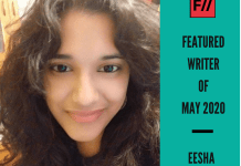 Meet Eesha – FII's Featured Writer Of May 2020
