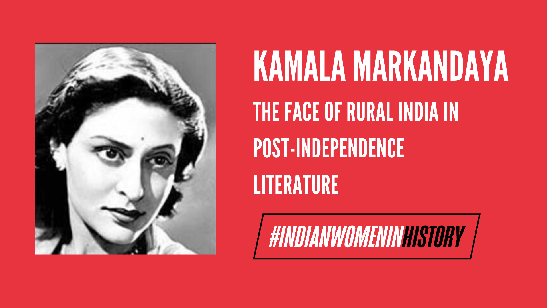 Kamala Markandaya: The Face Of Rural India In Post-Independence Literature | #IndianWomenInHistory