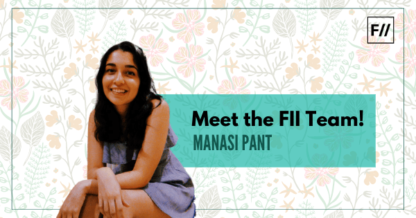 Manasi Pant: Journaling Enthusiast & Dog-petter | #MeetTheFIITeam