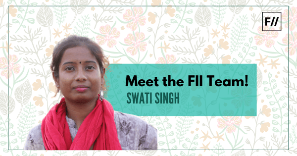 Swati Singh is a journalist, FII's Hindi Editor and founder of grassroots NGO Muheem and is based in Benaras.