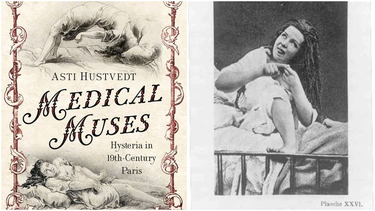 Reclaiming Hysteria: Medical Muses By Asti Hustvedt–Not A Book Review
