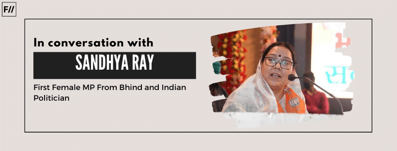 How Sandhya Ray Became The First Female MP From Bhind in Madhya Pradesh