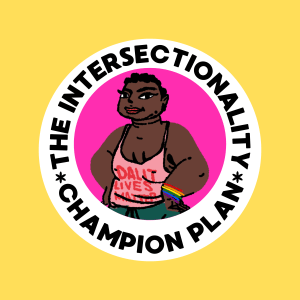The Intersectionality Champion Plan