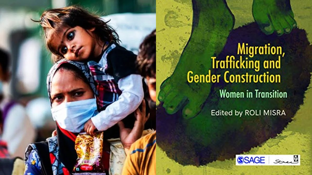 Book Review | Migration, Trafficking And Gender Construction: Women In Transition