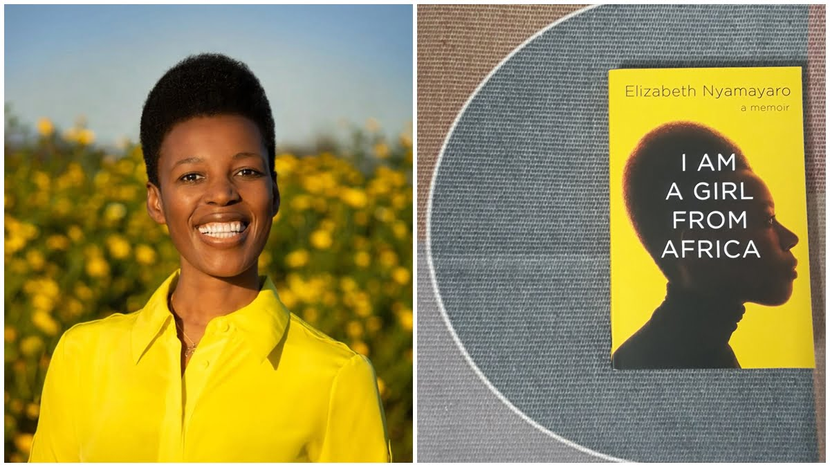 Book Review | I Am A Girl From Africa: A Memoir By Elizabeth Nyamayaro