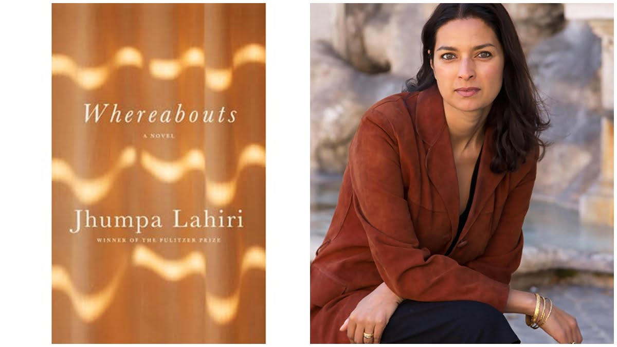 A 24-Year Old's Reading Of Jhumpa Lahiri's Whereabouts