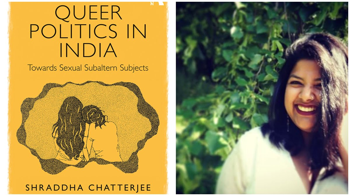 Book Review | Queer Politics In India: Towards Sexual Subaltern Subjects By Shraddha Chatterjee