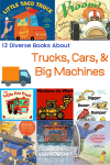13 Diverse Books About Trucks, Cars and Big Machines