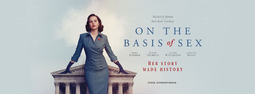 Movie poster for the film On The Basis of Sex, about the life of Ruth Bader Gindsberg