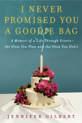 Book cover: I Never Promised You a Goodie Bag by Jennifer Gilbert