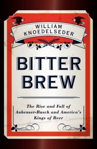 Book cover: Bitter Brew by William Knoedelseder