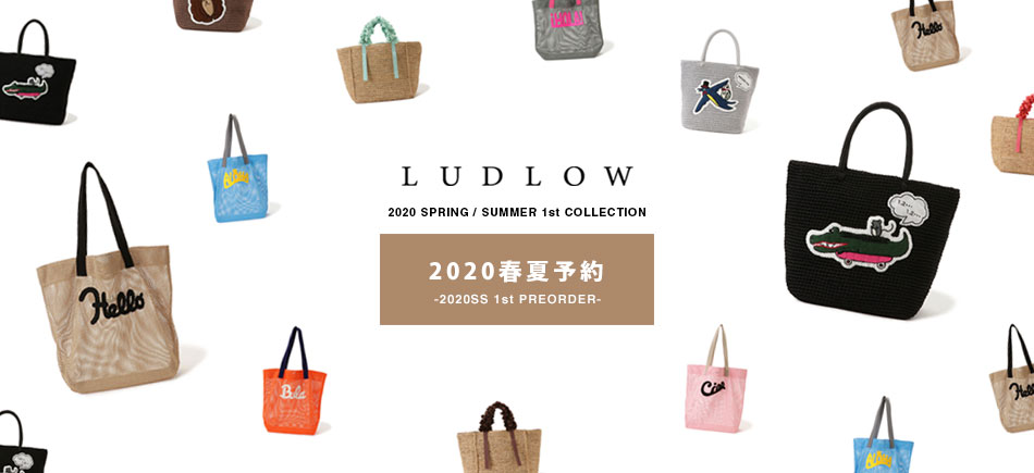 【LUDLOW】2020 S/S 1st COLLECTION 先行予約スタート!!