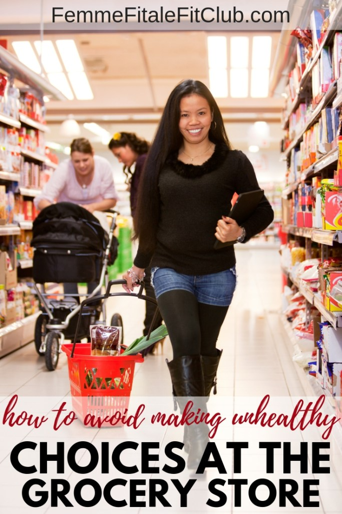 How to avoid making unhealthy choices at the grocery store #grocerystore #producesection #produce #freshproduce #healthyeating #eatinghealthy #fitness #fiteating #cleaneating #groceryshopping