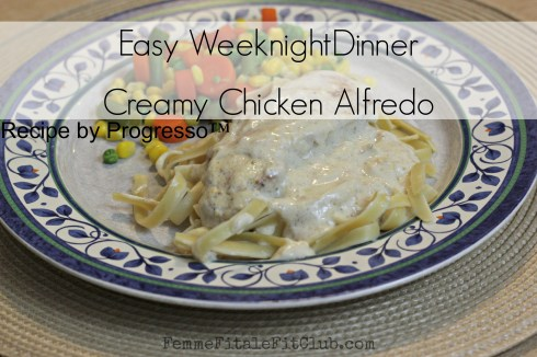 Easy Weeknight Dinner Creamy Chicken Alfredo