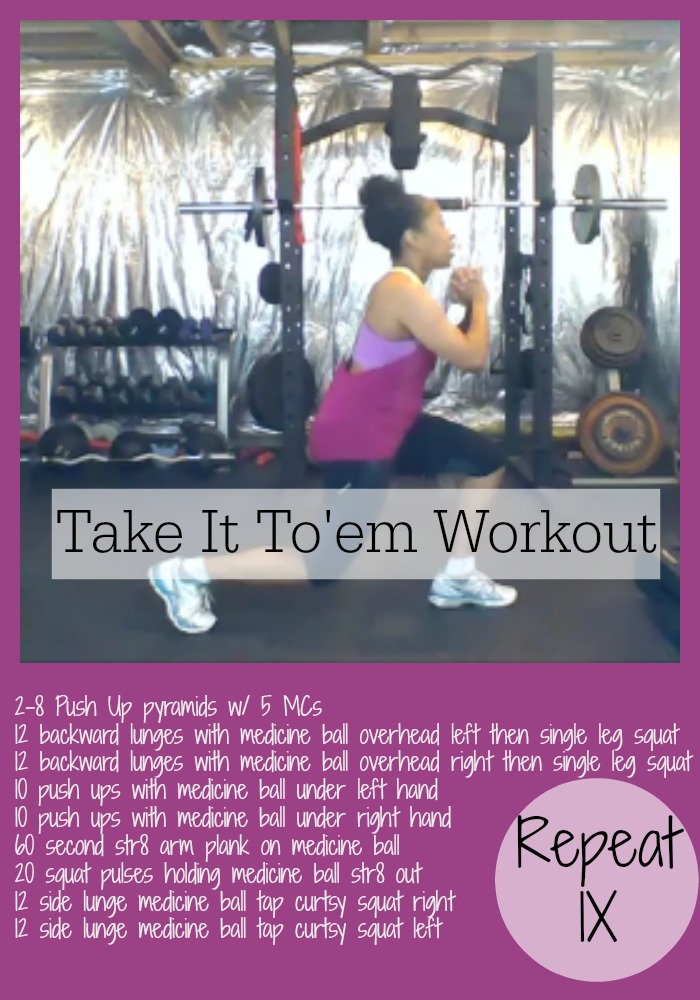 Take It To'em Workout