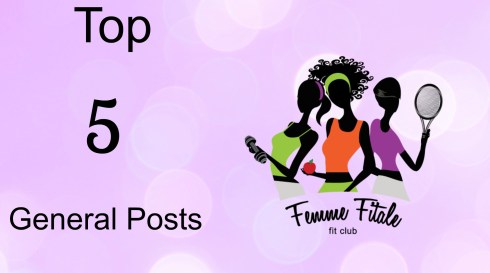 Top 5 General Posts #fitnessblogger #lifestyleblogger