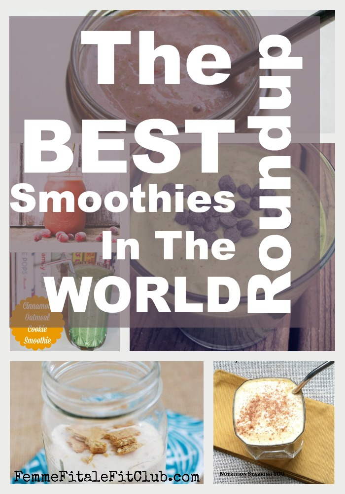 The Best Smoothies In The World Roundup