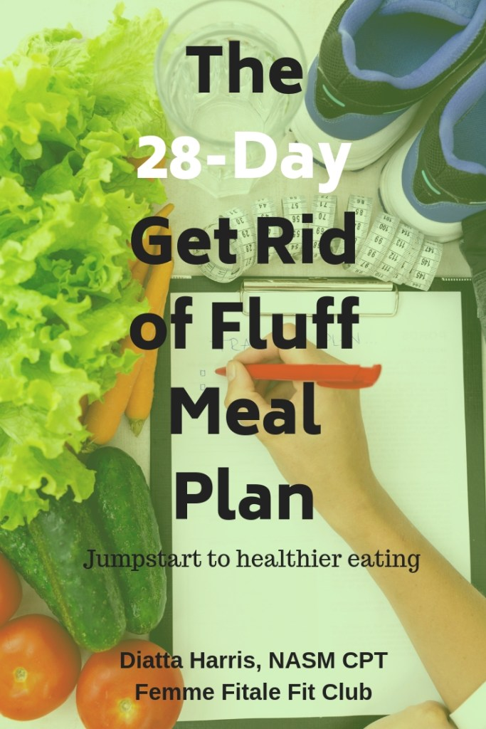 The28-Day Get Rid of Fluff MealPlan