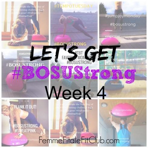Let's Get BOSUStrong Week 4