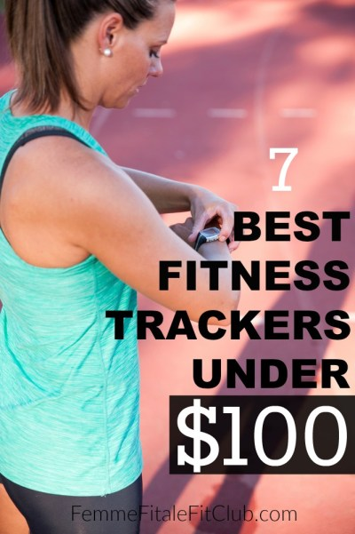 7 Best Fitness Trackers Under $100