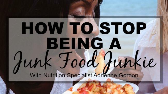 how to stop being a junk food junkie webinar