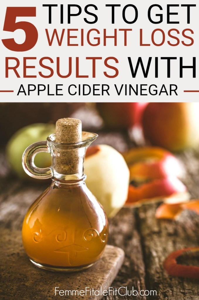 5 tips to get weight loss results with apple cider vinegar #weightloss #acv #acvdetox #detoxdrink #bloodsugar #applecidervinegar #weightlosstips #fatlosstips