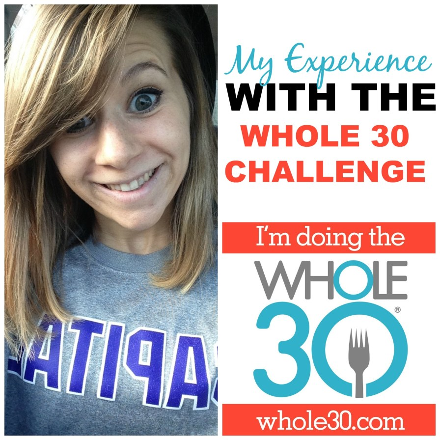 My Experience With The Whole 30 Challenge