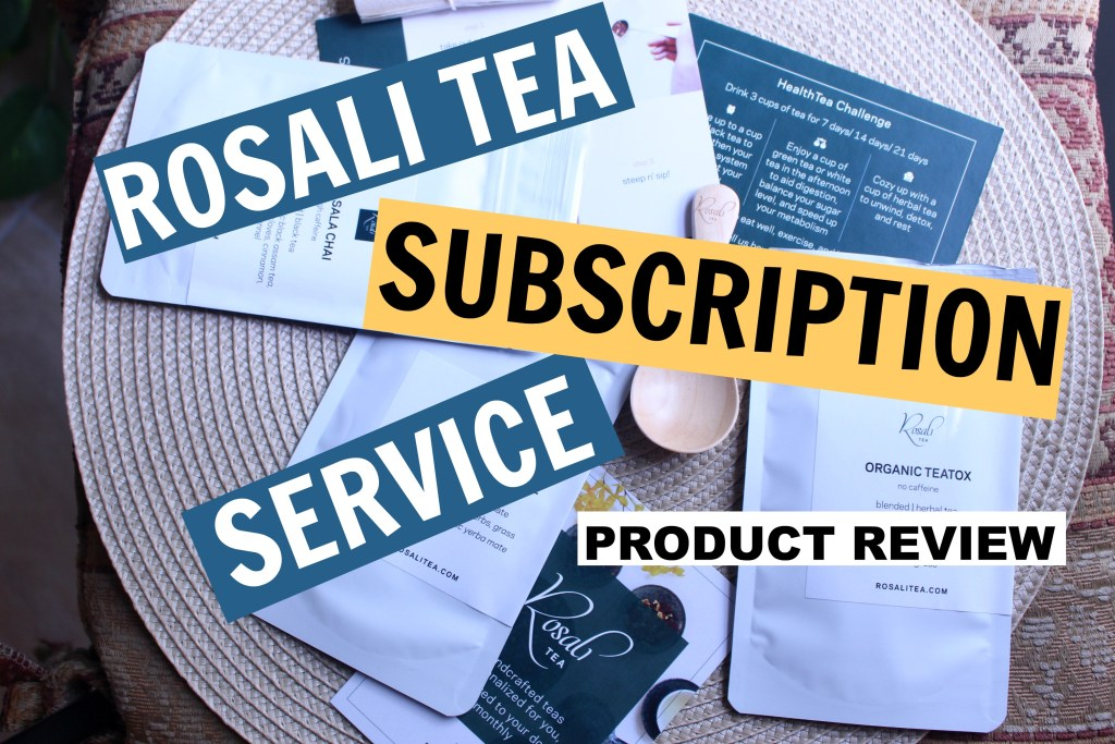 Rosali Tea Subscription Service Product Review