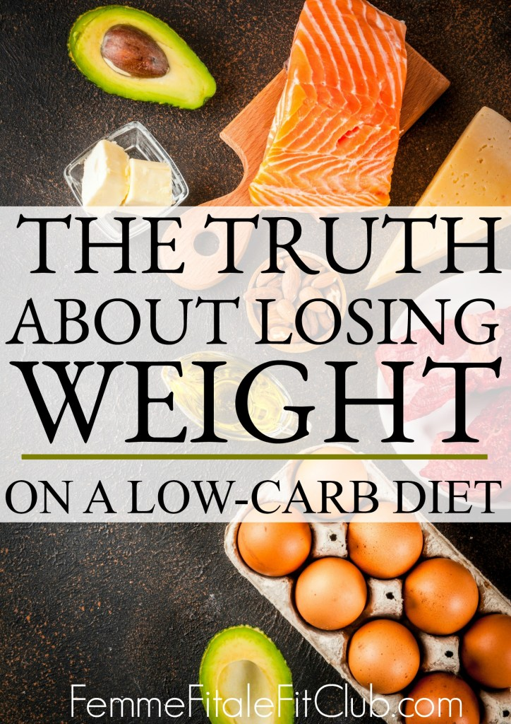 The truth about losing weight on a low-carb diet. #atkinsdiet #ketogenicdiet #highfathighprotein #ketodiet #keto #nocarbs #lowcarbs