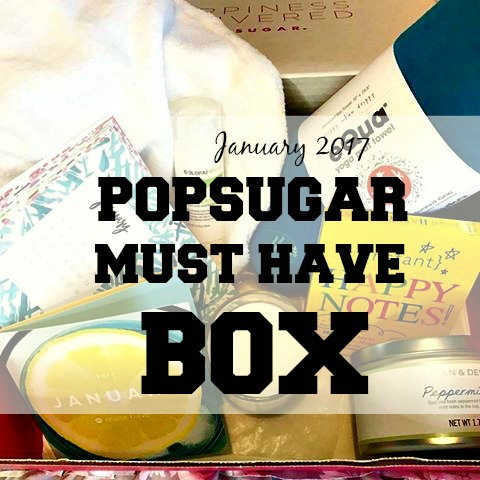 January 2017 POPSUGAR Must Have Box blog
