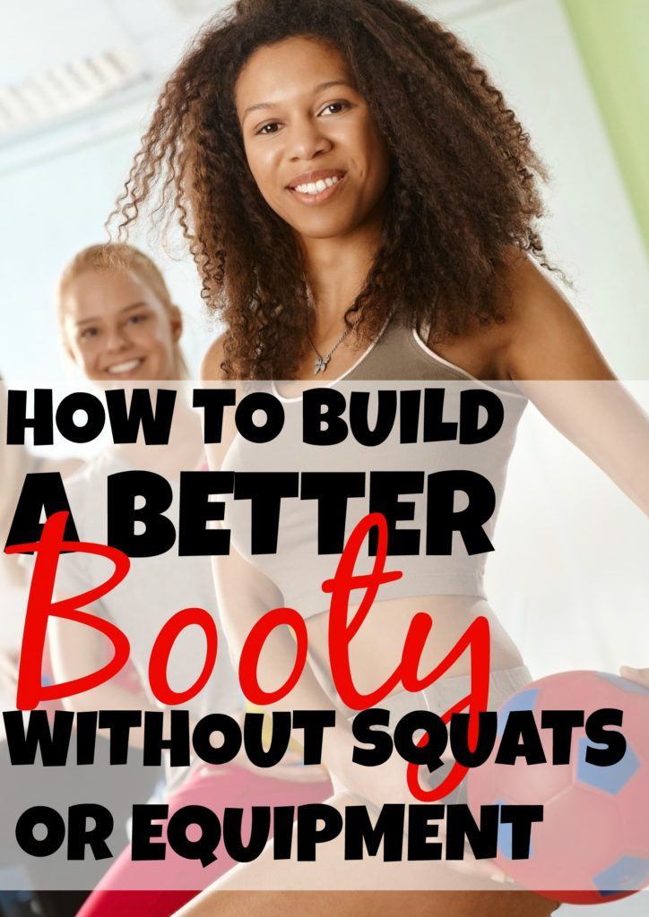 How To Build A Better Booty Without Squats or Equipment Build A Better Booty Workout Without Squats #bigbooty #bubblebutt #bootyday #bootyworkout #buildabooty #bootyworkouts #bootygains #upperbooty