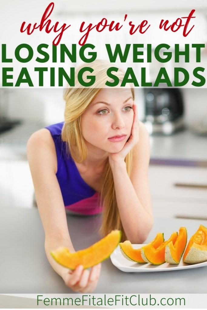 Why you're not losing weight eating salads #salads #eatsalad #vegan #weightloss #weightlosstips #fatlosstips #saladjam
