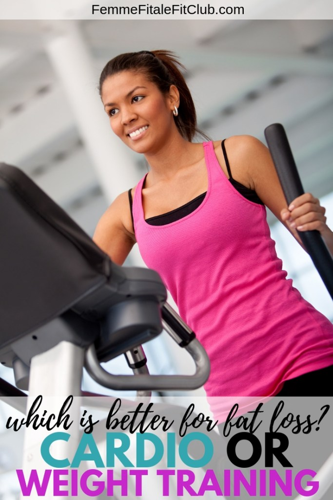 Femme Fitale Fit Club Blogcardio Versus Weight Training For Fat Loss