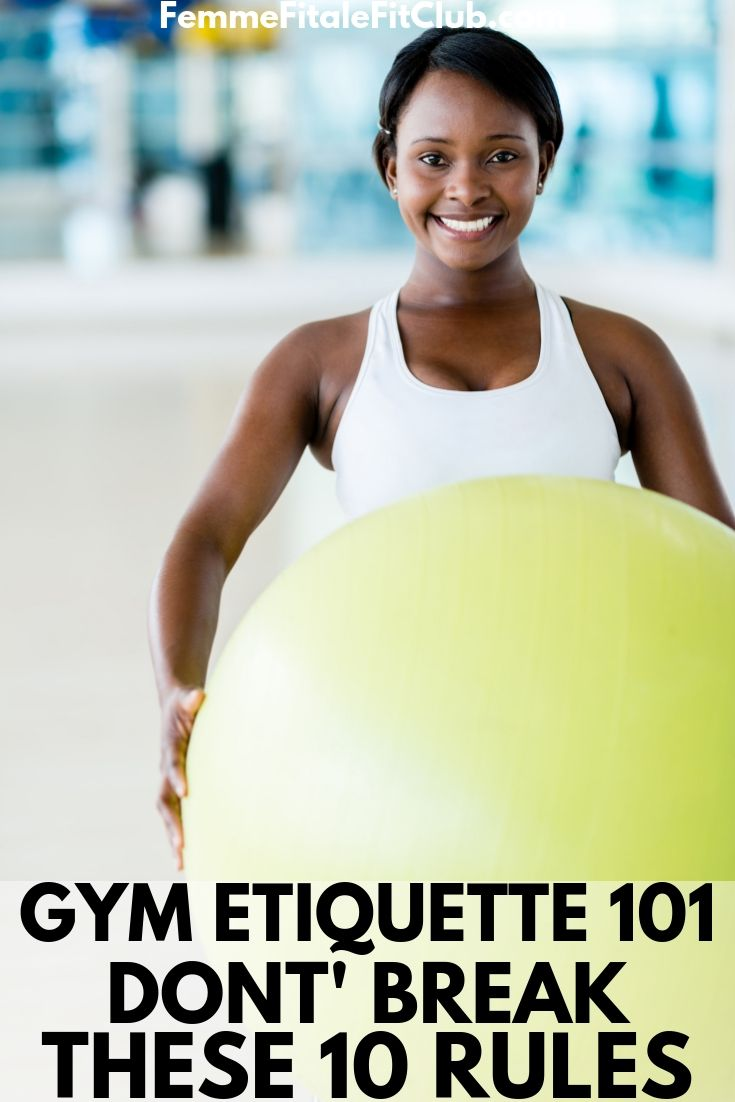 Gym Etiquette 101_ Don't Break These 10 Rules #gymetiquette #gymrules #gymprotocol #fitness #exercise #gym (1)