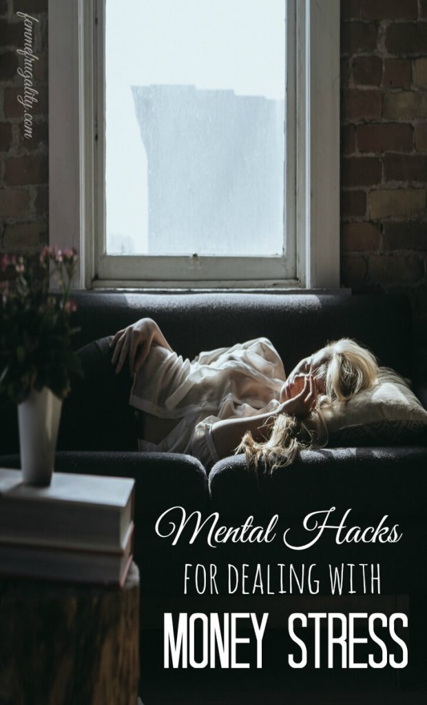Mind Hacks For Dealing With Money Stress Femme Frugality