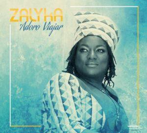 Nouvel Album de Zalyka : « Adora Viajar »