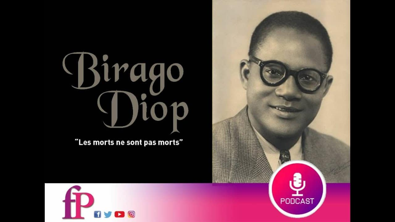 Les morts ne sont pas morts – Birago Diop