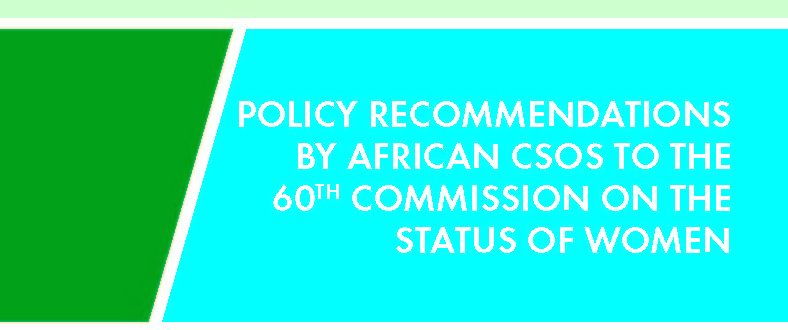 Policy Recommendations by African CSOs to the 60th CSW