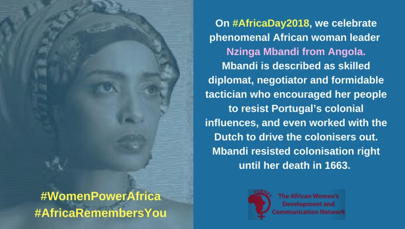#AfricaDay2018  – The Women Africa must never forget!