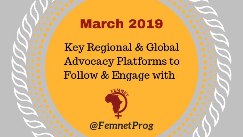 Key Regional & Global Advocacy Platforms to Follow/Engage with in March 2019