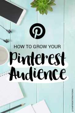 How to Grow Your Pinterest Audience