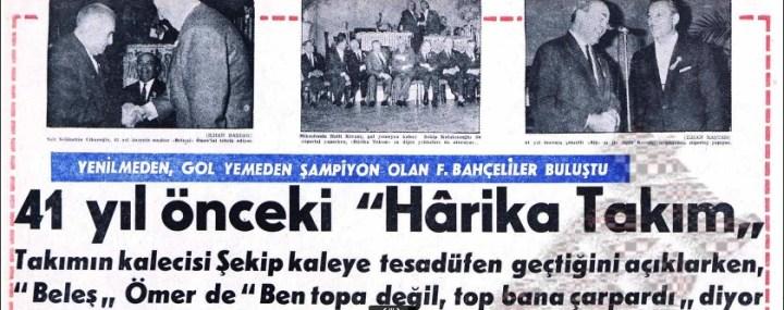 Türk Halkını Fenerbahçe'ye Aşık Eden Takım